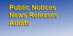 Public Notices News Releases and Audits