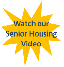 Watch our Senior Housing Video